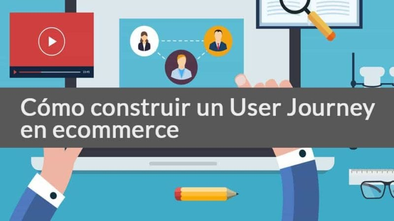 Curso online sobre User Journey en Ecommerce